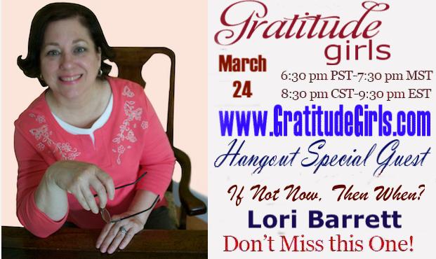 GratitudeGirls hangout 3-24-20 Lori Barrett